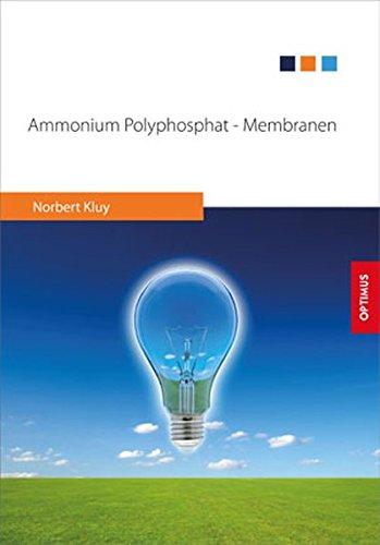 Ammonium Polyphosphat - Membranen