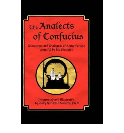 the-analects-of-confucius-discourses-and-dialogues-of-kung-fu-tsze-compiled-by-his-disciples-author-