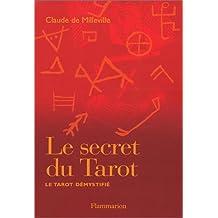 Le Secret du tarot : Le tarot démystifié