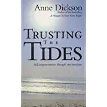 Trusting the Tides: A New Approach to Self-empowerment