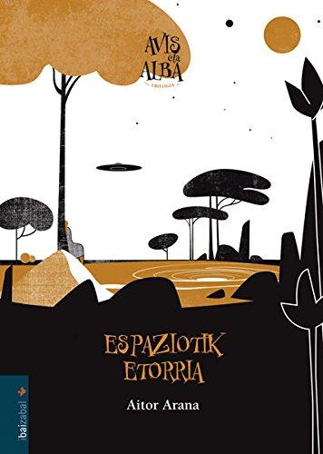 Espaziotik Etorria (Avis eta alba)