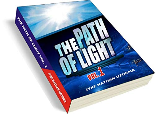 THE PATH OF LIGHT (Volume Book 1) (English Edition) eBook: IYKE ...