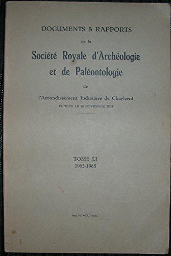 Société Royale d'Archéologie, d'Histoire et de Paléontologie de Charleroi tome LI par L. DELTENRE -D. MISONNE