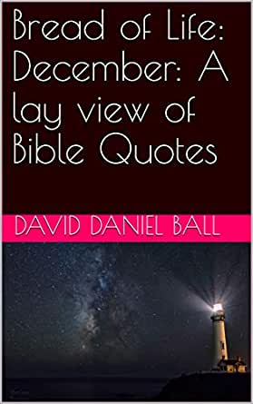 b of life a lay view of bible quotes ebook david