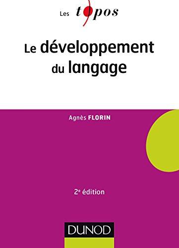 Le développement du langage - 2e éd.