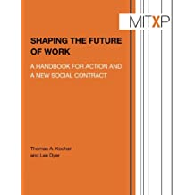 Shaping the Future of Work (MITxPress): A Handbook for Action and a New Social Contract
