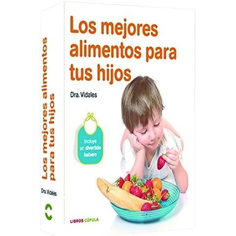 Pack Los mejores alimentos para tu hijo