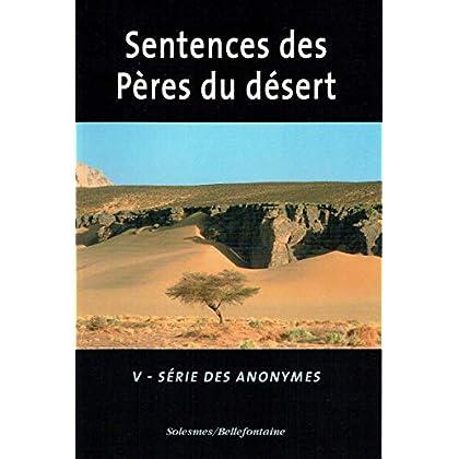 Les sentences des Pères du désert - série des anonymes