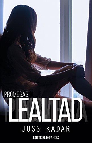 Promesas III: Lealtad por Juss Kadar