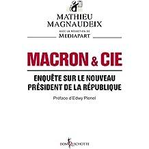 Macron & Cie - Enquête sur le nouveau président de la République