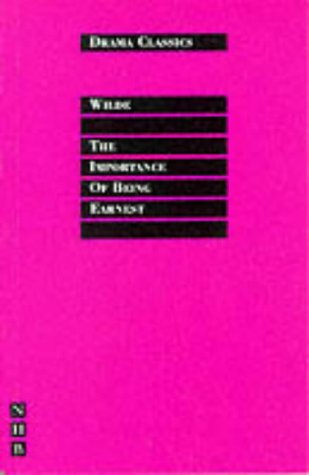 The Importance of Being Earnest (NHB Drama Classics)