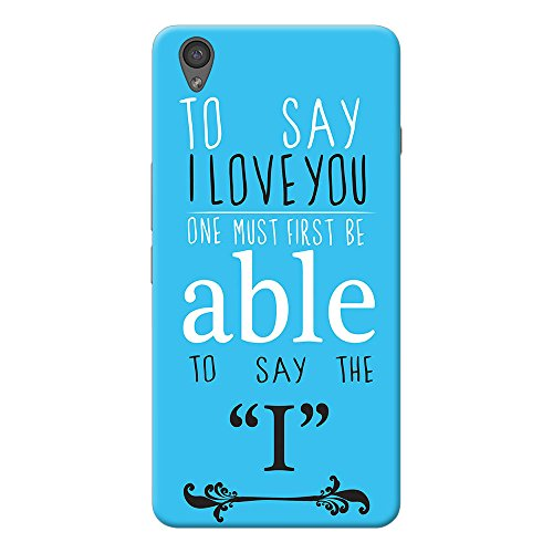 INKIF To Say I Love You Quote Designer Case Printed Mobile Back Cover for One plus X /Oneplus x (Blue)