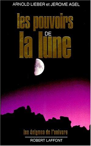 POUVOIRS DE LA LUNE par JEROME AGEL
