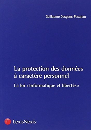 La protection des données à caractère personnel : La loi