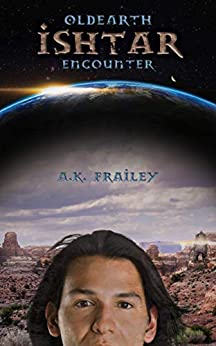 OldEarth Ishtar Encounter (English Edition) de [Frailey, A.]