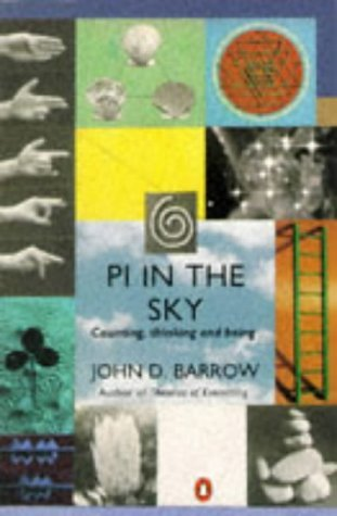 Pi in the Sky: Counting, Thinking and Being (Penguin Mathematics) by John D. Barrow (1993-10-07)