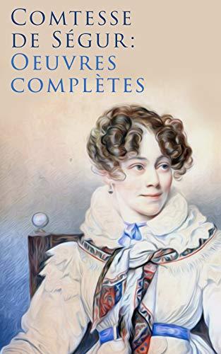 Couverture du livre Comtesse de Ségur: Oeuvres complètes
