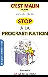Stop à la procrastination, c'est malin