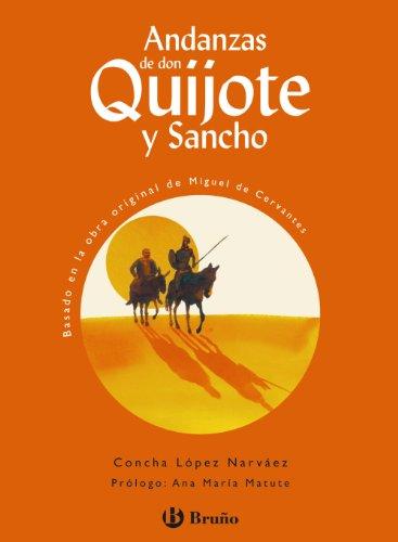 Andanzas de Don Quijote y Sancho (Castellano - A Partir De 10 Años - Andanzas) por Concha López Narváez