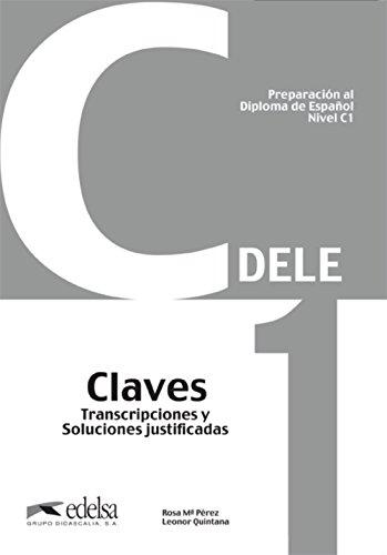 Preparacion DELE C1 - Corrigés par Leonor Quintana Mendaza