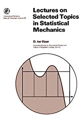 Lectures on Selected Topics in Statistical Mechanics: International Series in Natural Philosophy (Monographs in Natural Philosophy)
