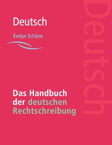 Das Handbuch der deutschen Rechtschreibung