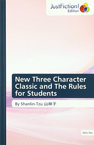 New Three Character Classic and The Rules for Students: By Shanlin-Tzu ¿¿¿
