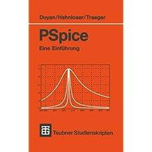 PSpice: Eine Einf????hrung (Teubner Studienskripte Technik) (German Edition) by Harun Duyan (1992-06-01)