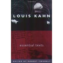 Louis Kahn: Essential Texts by Louis I. Kahn (2003-11-14)