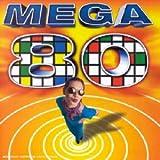 Coffret 4 CD : Mega 80 Vol. 1