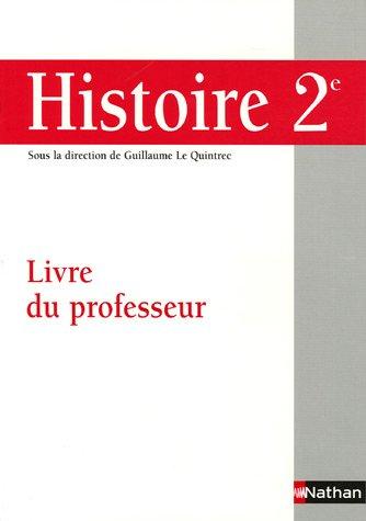 Histoire 2e : Livre du professeur
