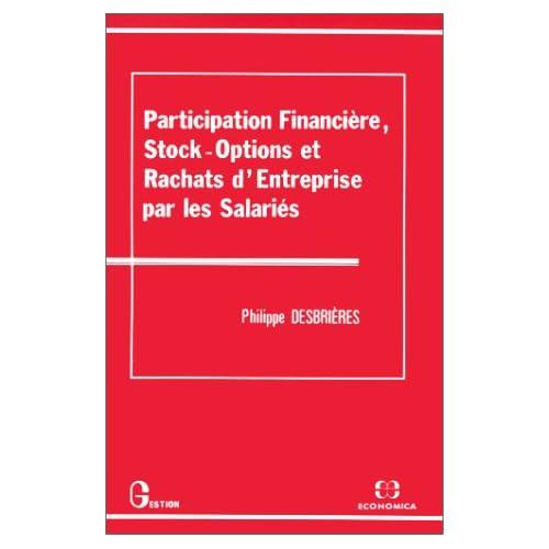 Participation financière, stock-options et rachats d'entreprise par les salariés