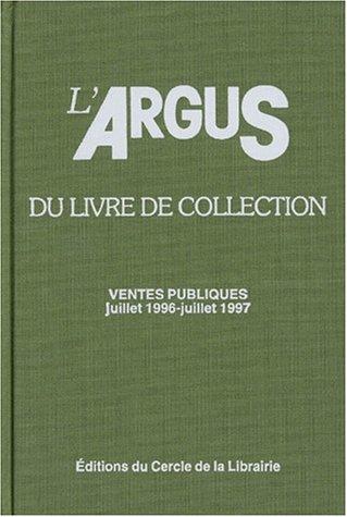 Argus livre de collection, juillet 1996-juillet 97