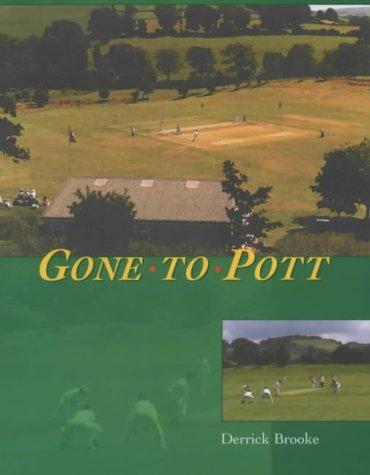 Gone to Pott por Derrick Brooke
