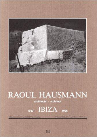 RAOUL HAUSMANN. IBIZA. 1933-1936