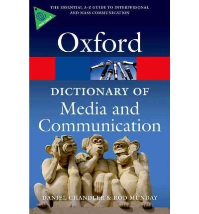 [(A Dictionary of Media and Communication )] [Author: Daniel Chandler] [Apr-2011]