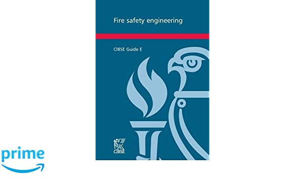 fire safety engineering cibse guide amazon co uk chartered rh amazon co uk Funny Fire Fighting Firefighter Symbol