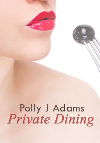 Private Dining: a story of feminine control, food and sex (You Book 1)