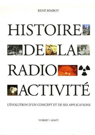 Histoire de la radioactivité : L'évolution d'un concept et de ses applications