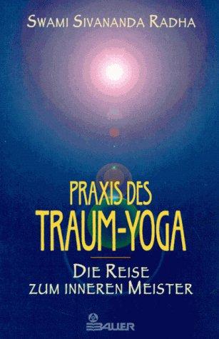 Praxis des Traum-Yoga