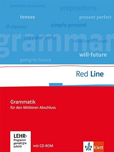 Red Line. Unterrichtswerk für Realschulen. Klassen 5-10. Grammatik für Mittleren Abschluss mit Lernsoftware (Red Line. Ausgabe ab 2006)