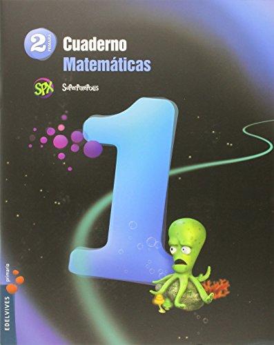 Cuaderno 1 de matemáticas 2º primaria (superpixépolis)