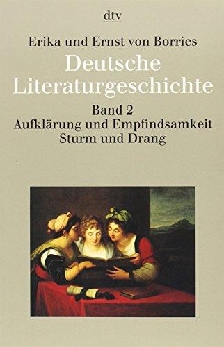 Deutsche Literaturgeschichte vom Mittelalter bis zur Gegenwart in 12 Bänden: Band 2: Aufklärung und Empfindsamkeit, Sturm und Drang