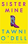 Sister Mine: A Novel par O'Dell