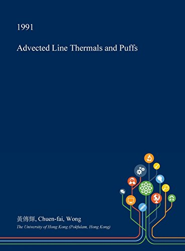 Advected Line Thermals and Puffs Thermal Line