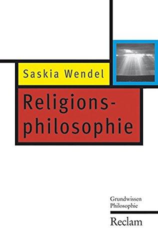 Religionsphilosophie (Reclam Taschenbuch, Band 20333)