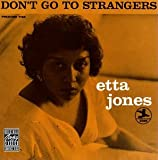 Songtexte von Etta Jones - Don't Go to Strangers