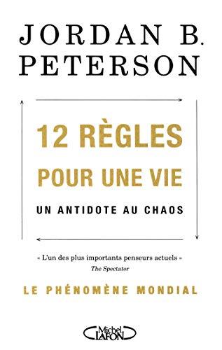 12 règles pour une vie par Jordan b. Peterson