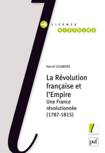 La Rvolution franaise et l'Empire