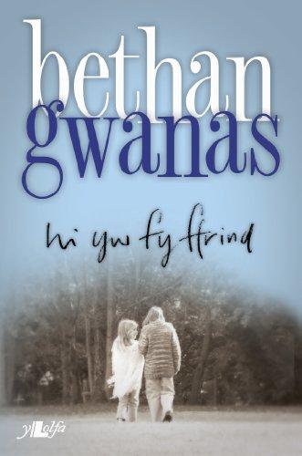Hi yw fy Ffrind (Welsh Edition)